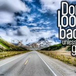 Dont-look-back-unless-it-is-a-good-view