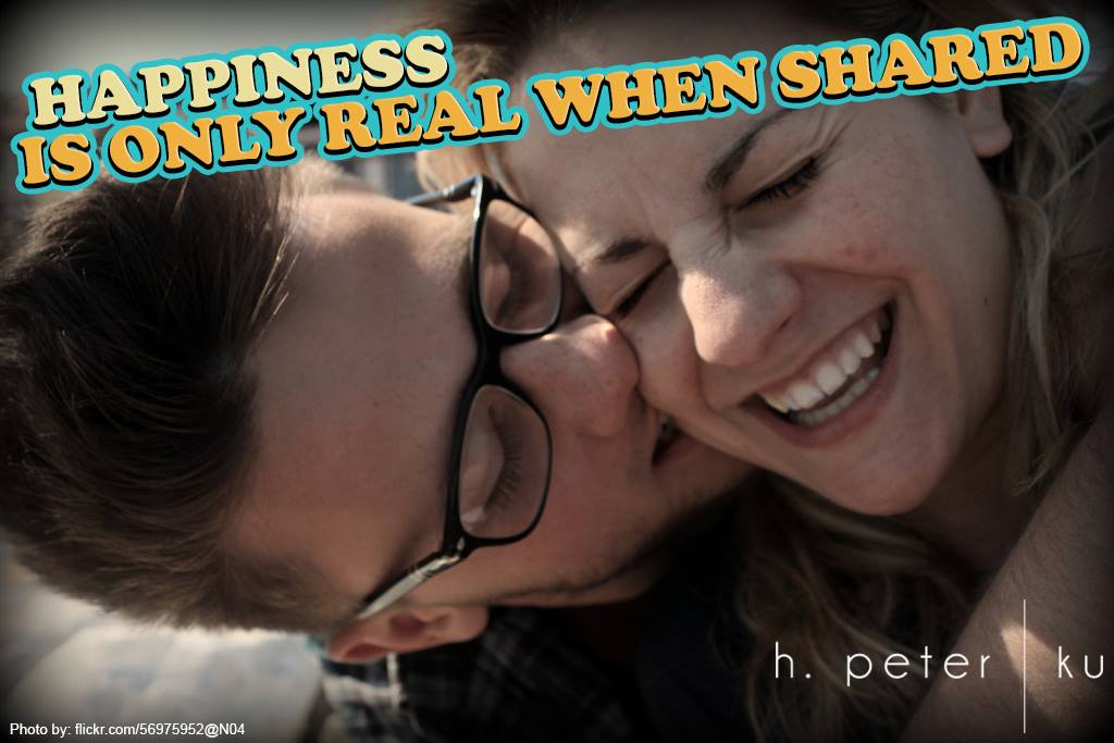 Happiness-is-only-real-when-shared