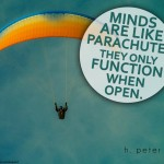 Minds-are-like-parachutes-they-only-function-when-open
