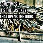 Sometimes-its-the-last-key-that-opens-the-door