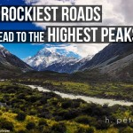 The-rockiest-roads-lead-to-the-highest-peaks