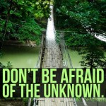 Dont-be-afraid-of-the-unknown