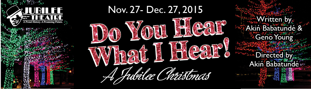 """Black backgraound with event details """"Nov. 27th through Dec. 27, 2015 Jubilee Christmas"""""""