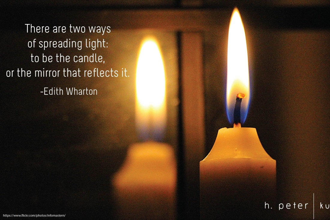 There Are Two Ways Of Spreading Light To Be The Candle