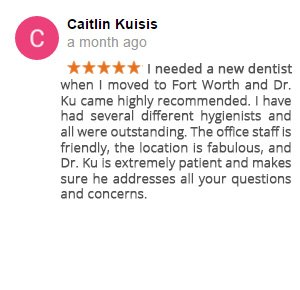 Ku-Google-Review-4Caitlin Fort Worth Dentist