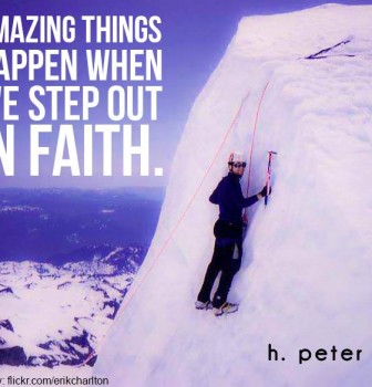 Amazing things happen when we step out in faith