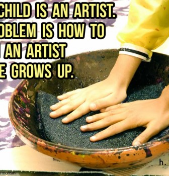 Every child is an artist – The problem is how to remain an artist once he grows up